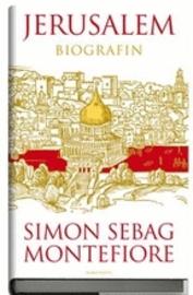Jerusalem - En biografi av Simon Sebag Montefiore - Provläs boken ... 77ff0005cec85