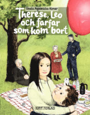 Theres, Leo och farfar som kom bort av Beata Agnieszka Konar
