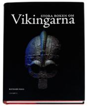 Stora boken om vikingarna av Richard Hall 8fe8136bb5619